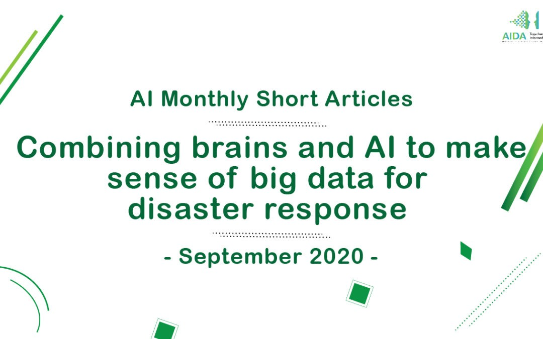 Combining brains and AI to make sense of Big Data for disaster response